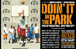 doin it in the park basketball documentary film movie nyc new york pick up