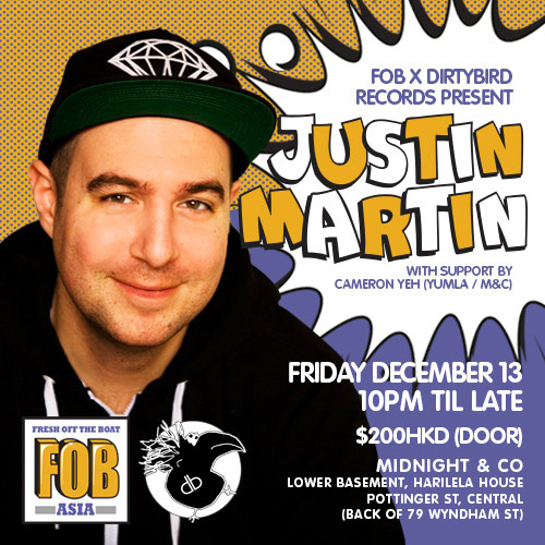 justin-martin-dj-hong-kong-midnight-co-hk-dirty-bird