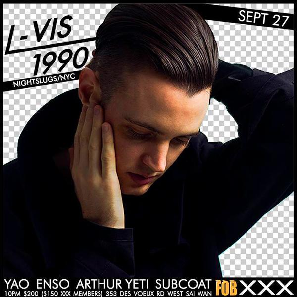 L-Vis 1990 dj night slugs xxx gallery hong kong hk