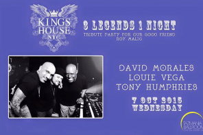 Kings of House: Louie Vega, David Morales, Tony Humphries – Wednesday!